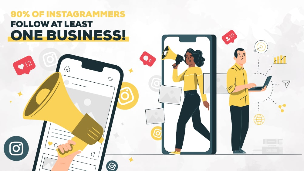 90% of Instagrammers follow at least one business!